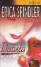 Destinées par Erica Spindler