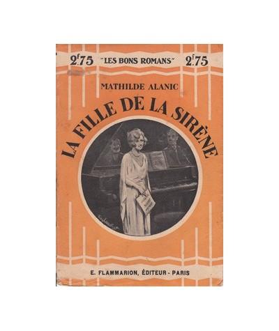 """Flammarion """"Les Bons Romans"""" : La fille de la sirène par Mathilde Alanic"""