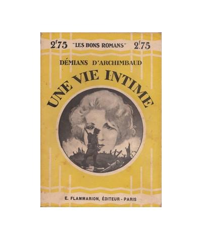 """Flammarion """"Les Bons Romans"""" : Une vie intime par Démians d'Archimbaud"""