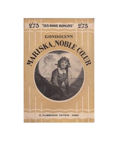 "Flammarion ""Les Bons Romans"" : Mariska, noble coeur par Gondolenn"