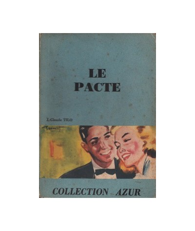 Collection Azur : Le pacte par Jean-Claude Tilo