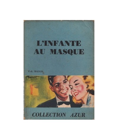 Collection Azur : L'infante au masque par F. J. Maugis
