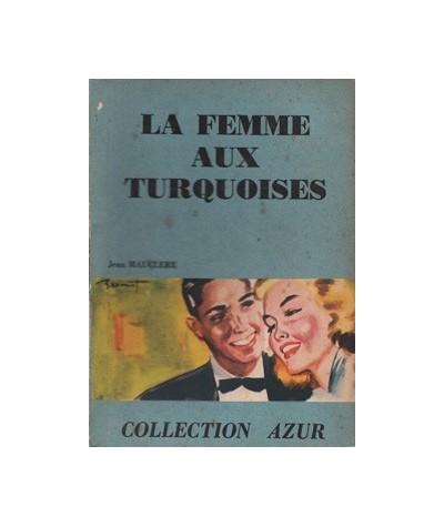 Collection Azur : La femme aux turquoises par Jean Mauclère