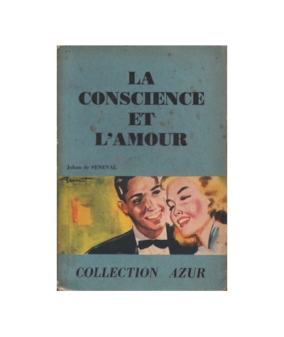 Collection Azur : La conscience et l'amour par Jehan de Seneval