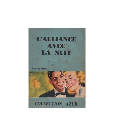 L'alliance avec la nuit par Axelle du Rieux