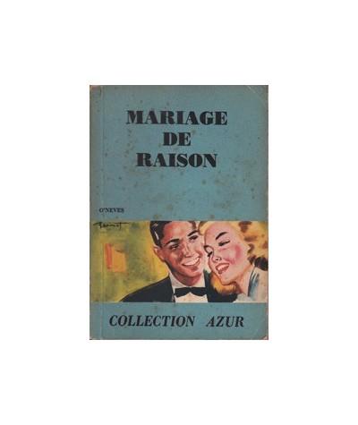 Mariage de raison par O'Nevès