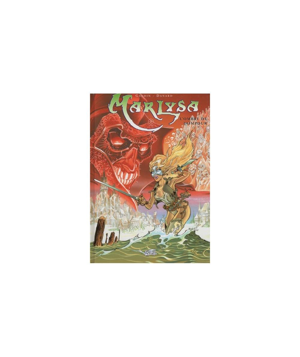 2. L'ombre de Dompour - Marlysa par Gaudin et Danard