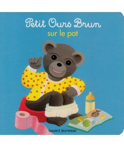 Petit Ours Brun sur le pot par Diane Barbara et Danièle Bour
