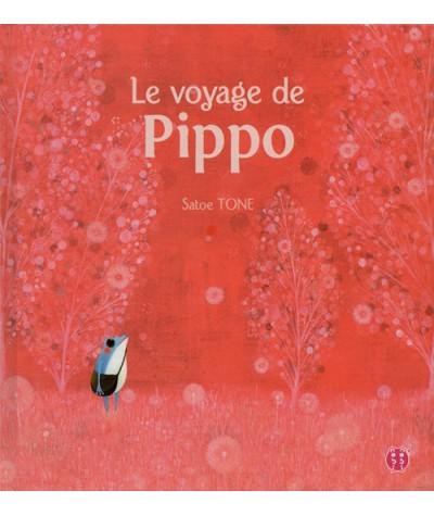 Album jeunesse - Le voyage de Pippo par Satoe Tone