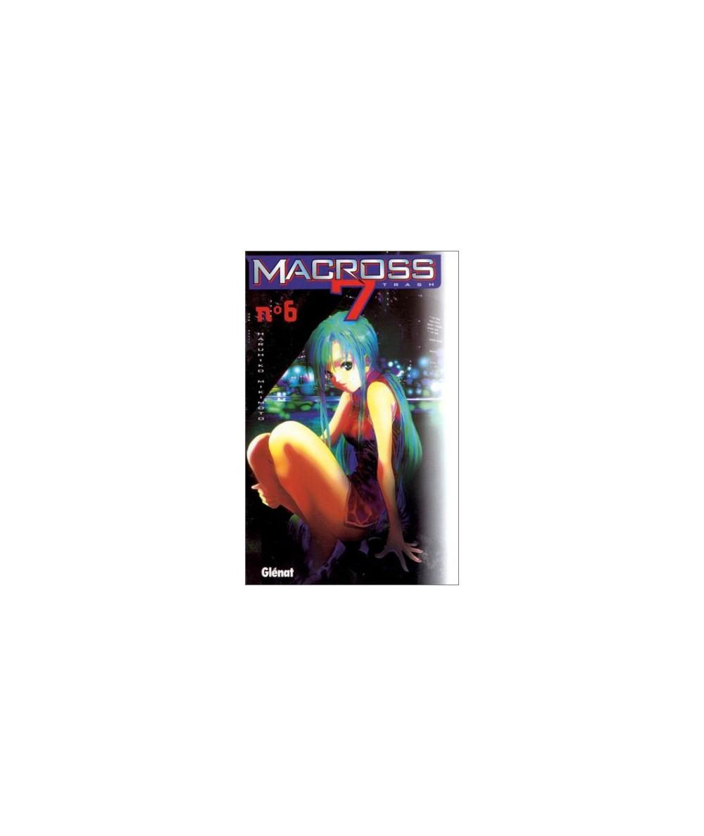 Volume 6. Macross 7 trash par Haruhiko Mikimoto