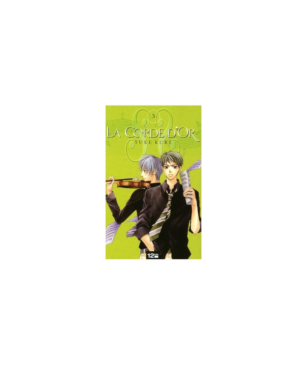 Volume 3. La Corde d'Or par Yuki Kure