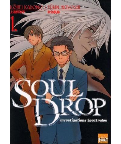 Volume 1. Soul Drop - Investigations Spectrales par Kôhei Kadono et Fûrin Akiyoshi