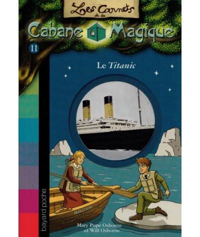 Les Carnets de la Cabane Magique N° 11 - Le Titanic
