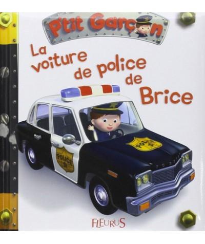 Collection P'tit Garçon N° 17 - La voiture de police de Brice
