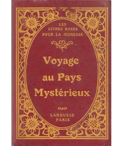 Les Livres Roses 8 titres - Voyage au Pays Mystérieux