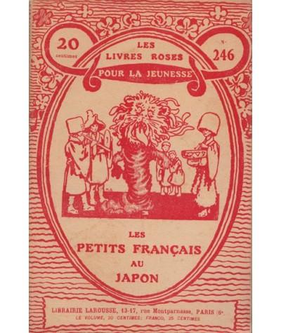 Les Livres Roses N° 246 - Les petits Français au Japon par M. Charles Guyon