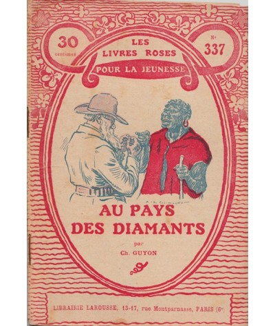 Les Livres Roses N° 337 - Au pays des diamants par Charles Guyon