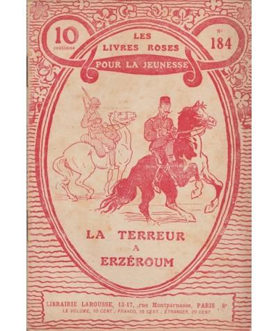 Les Livres Roses N° 184 - La terreur à Erzéroum par José R.-L.