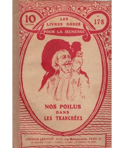 Les Livres Roses N° 178 - Nos poilus dans les tranchées par M. Charles Guyon
