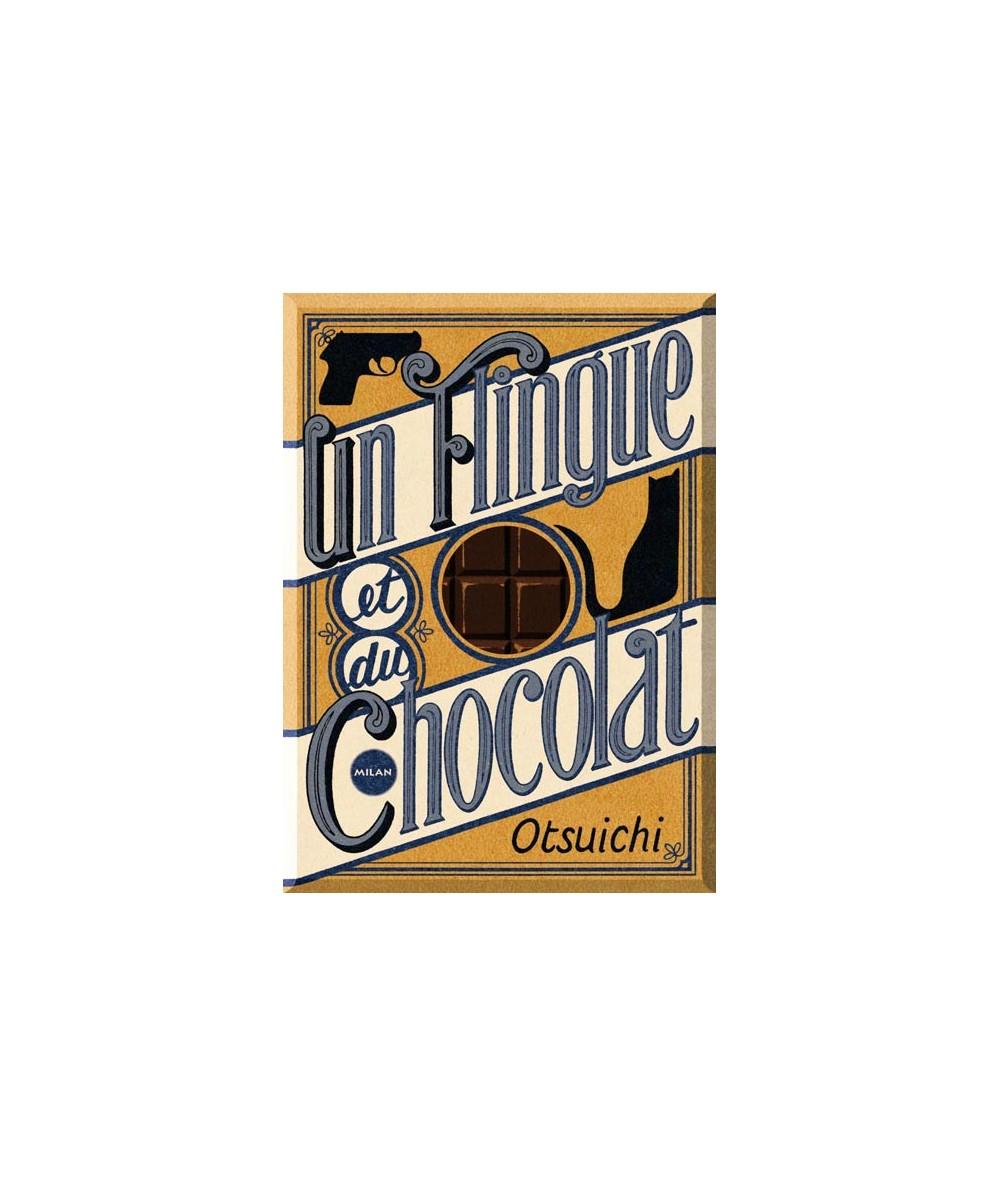 Un flingue et du chocolat par Otsuichi - Traduit du japonais par Yoshimi Boinet - Illustré par Guillaume Renon