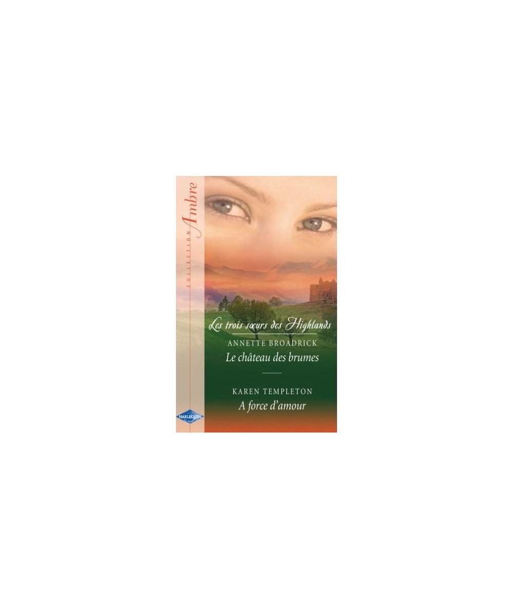 N° 54 - Le château des brumes de Annette Broadrick - A force d'aimer de Karen Templeton
