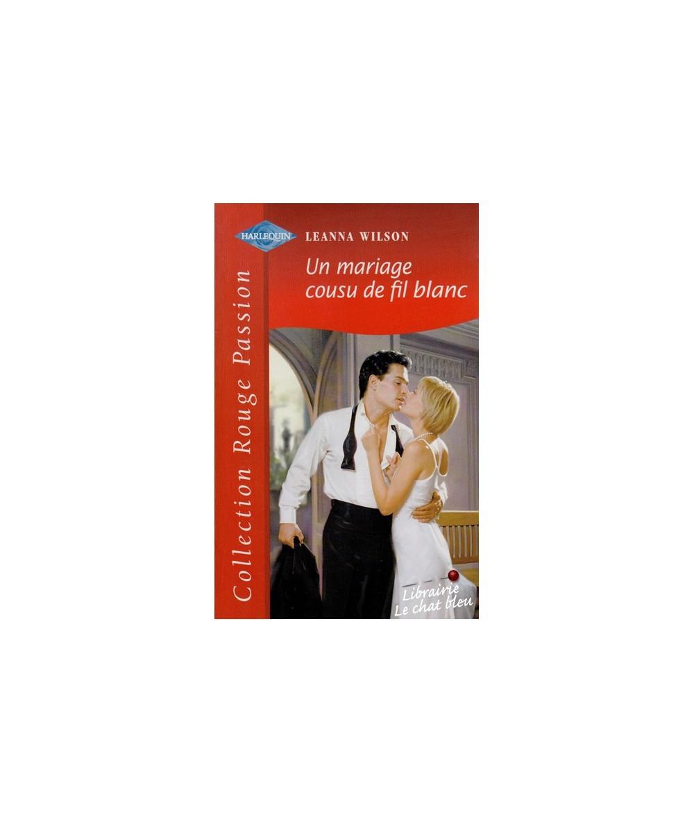 N° 1130 - Un mariage cousu de fil blanc par Leanna Wilson