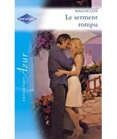 Harlequin Azur N° 2677 - Le serment rompu par Maggie Cox