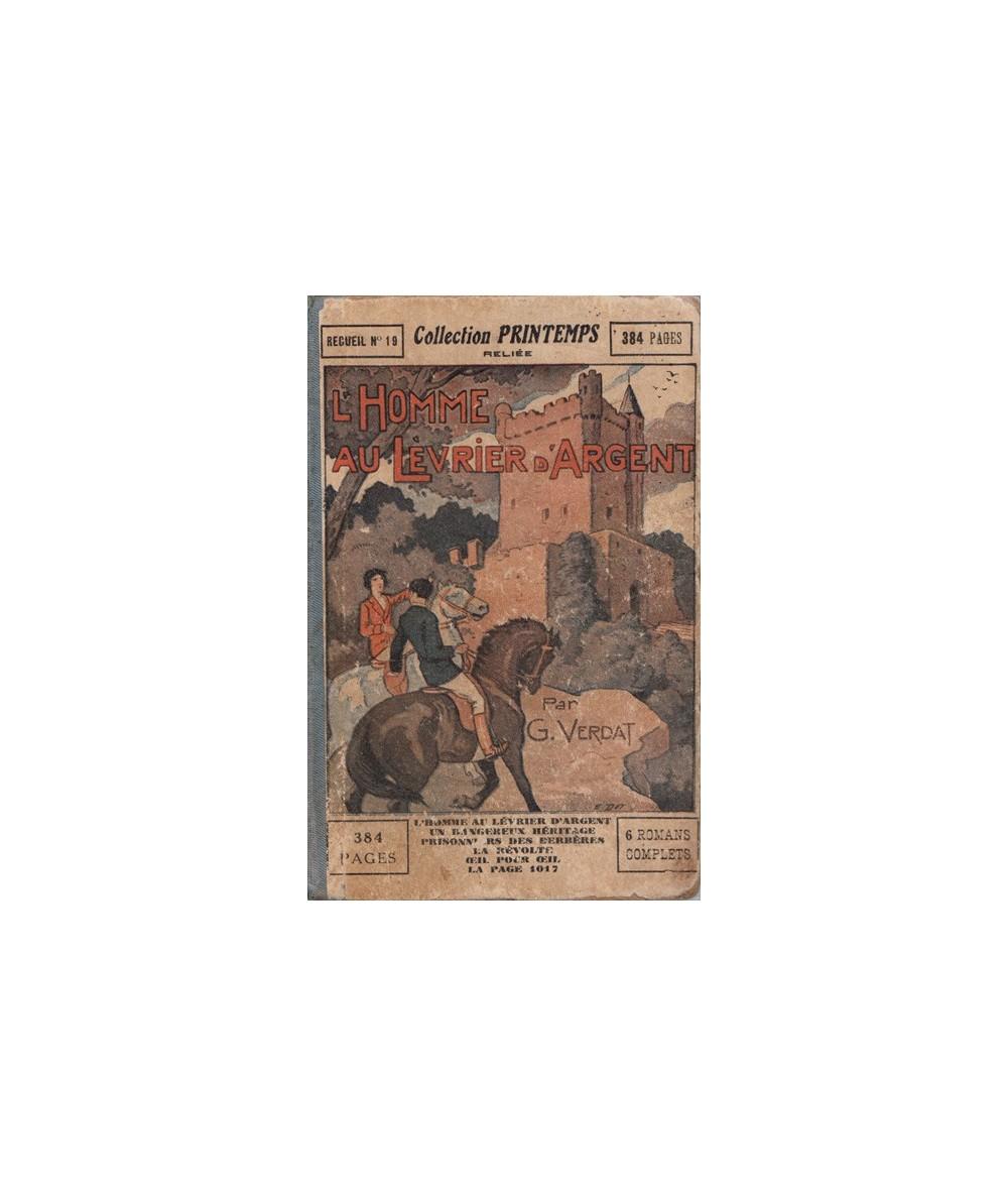Recueil N° 19 de la Collection Printemps : 6 romans complets