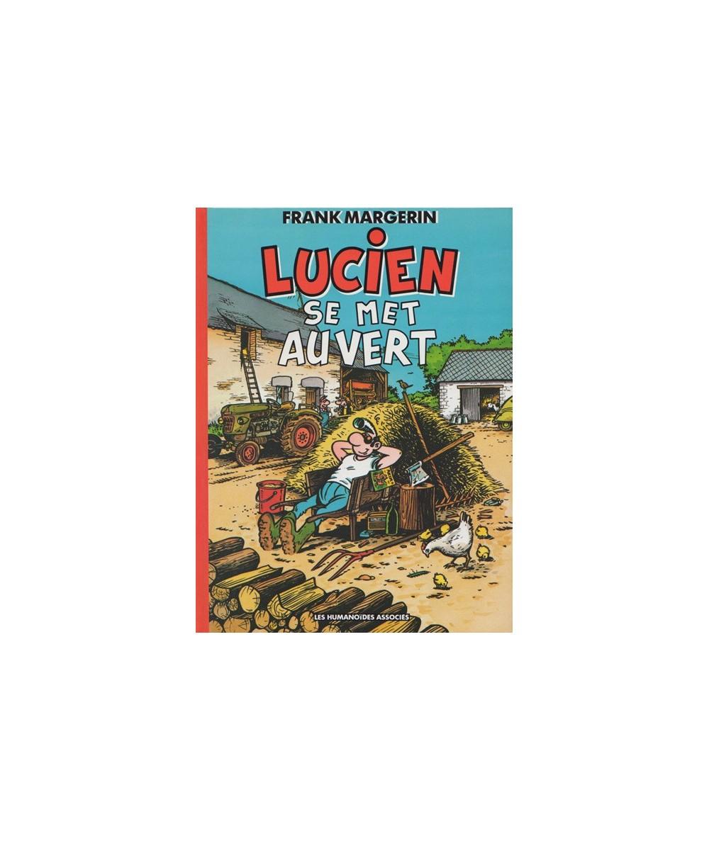 Lucien se met au vert par Frank Margerin