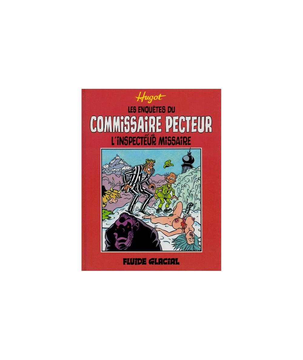 Les enquêtes du Commissaire Pecteur et de L'inspecteur Missaire... et de Norbert Beaucostar !