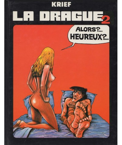 Tome 2 -  La drague par Alain Krief