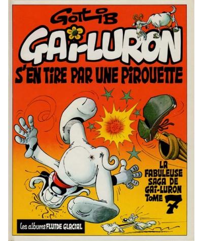 Tome 7 - La fabuleuse saga de Gai-Luron : Gai-Luron s'en tire par une pirouette