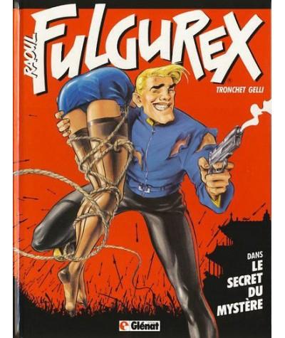 Tome 1. Raoul Fulgurex - Le secret du mystère par Tronchet et Dominique Gelli