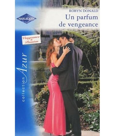 Azur N° 2960 - Un parfum de vengeance par Robyn Donald - Vengeance et Passion