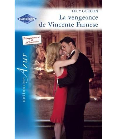 Azur N° 2876 - La vengeance de Vincente Farnese par Lucy Gordon - Vengeance et Passion