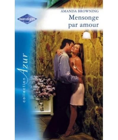 Azur N° 2642 - Mensonge par amour d'Amanda Browning