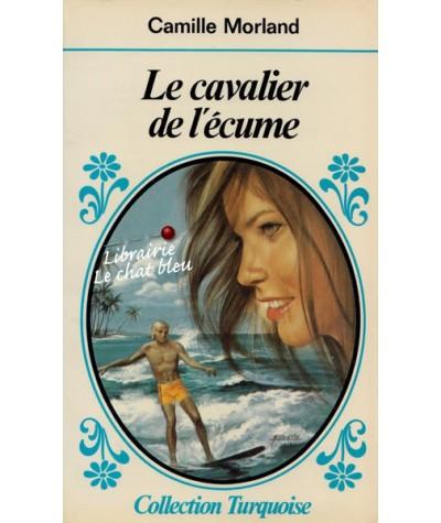 Turquoise N° 193 - Le cavalier de l'écume par Camille Morland