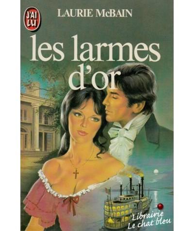 J'ai lu N° 1644 - Les larmes d'or par Laurie McBain