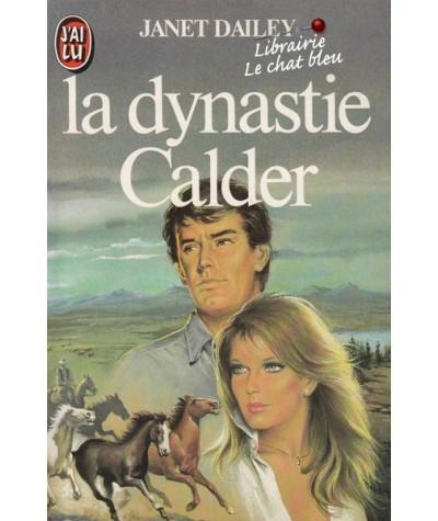 J'ai lu N° 1659 - La dynastie Calder par Janet Dailey
