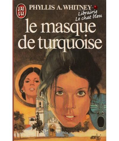 J'ai lu N° 1541 - Le masque de turquoise par Phyllis A. Whitney