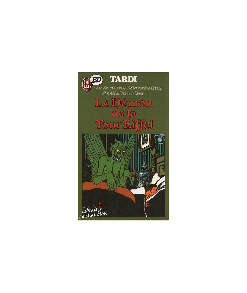 Le démon de la Tour Eiffel par Tardi - Les Aventures Extraordinaires d'Adèle Blanc-Sec - J'ai lu BD
