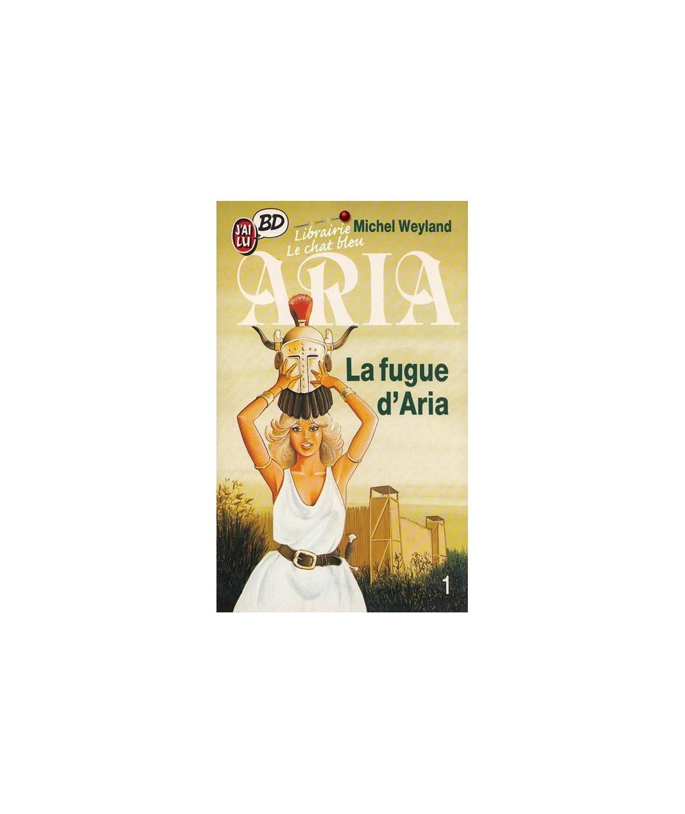 1. La fugue d'Aria - Aria par Michel Weyland - J'ai lu BD