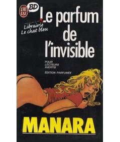 Le parfum de l'invisible par Manara - J'ai lu BD