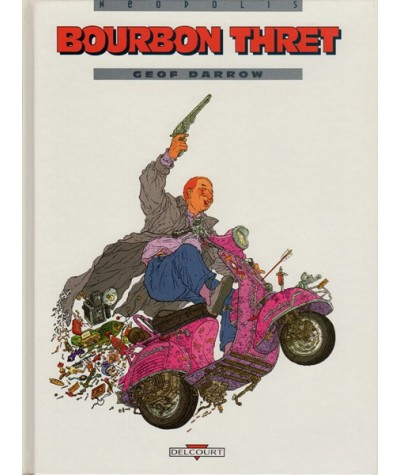 Bourbon Thret par Geof Darrow