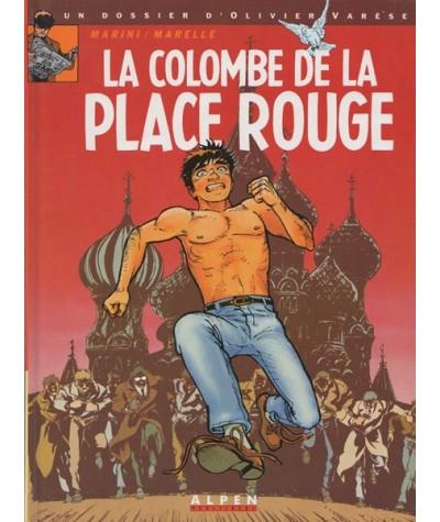 1. La colombe de la Place Rouge - Un dossier d'Olivier Varèse par Marelle et Enrico Marini