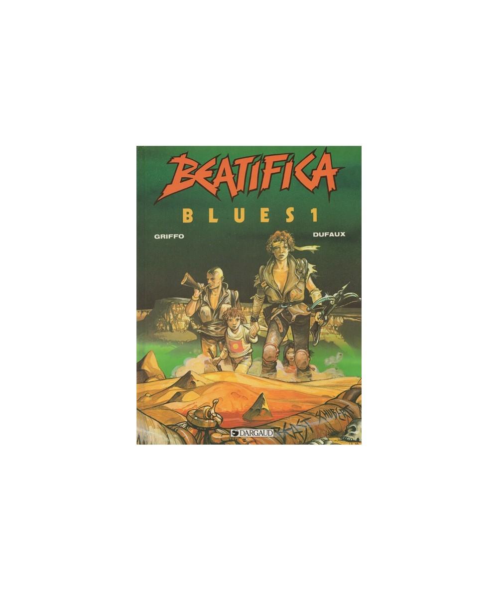 1. Beatifica Blues par Griffo et Jean Dufaux