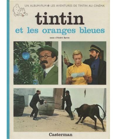Tintin et les oranges bleues - Les aventures de Tintin au cinéma