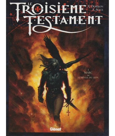 1. MARC ou Le Réveil du Lion - Le Troisème Testament par Xavier Dorison et Alex Alice