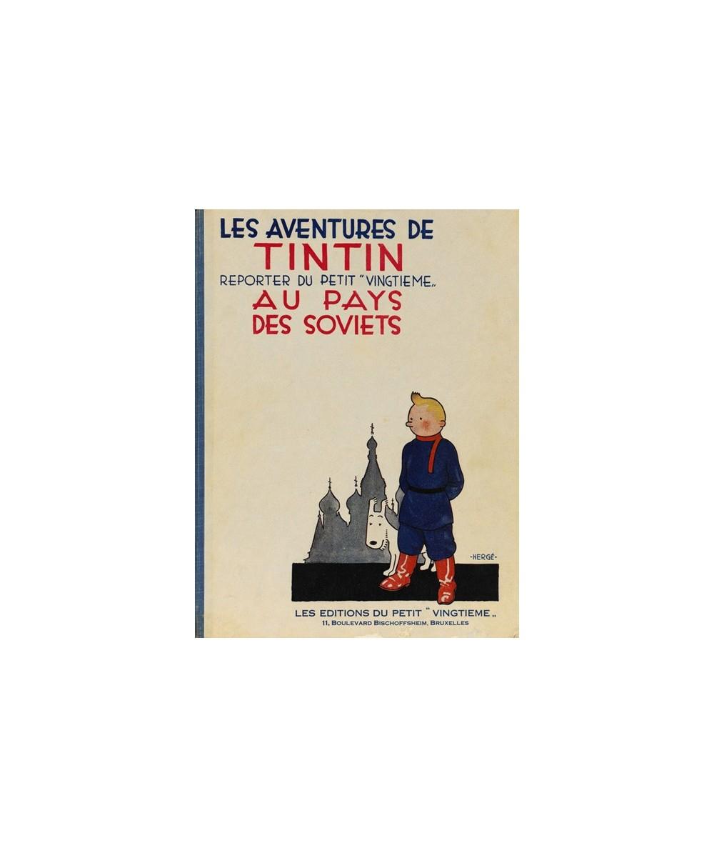 Les aventures de Tintin au pays des Soviets par Hergé