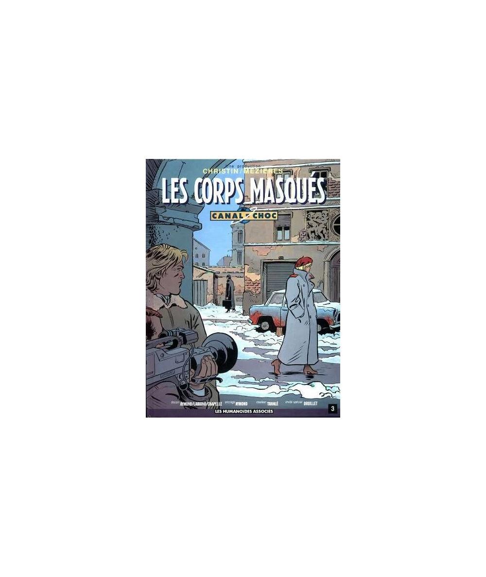 3. Les corps masqués - CANAL-CHOC par Pierre Christin et Jean-Claude Mézières